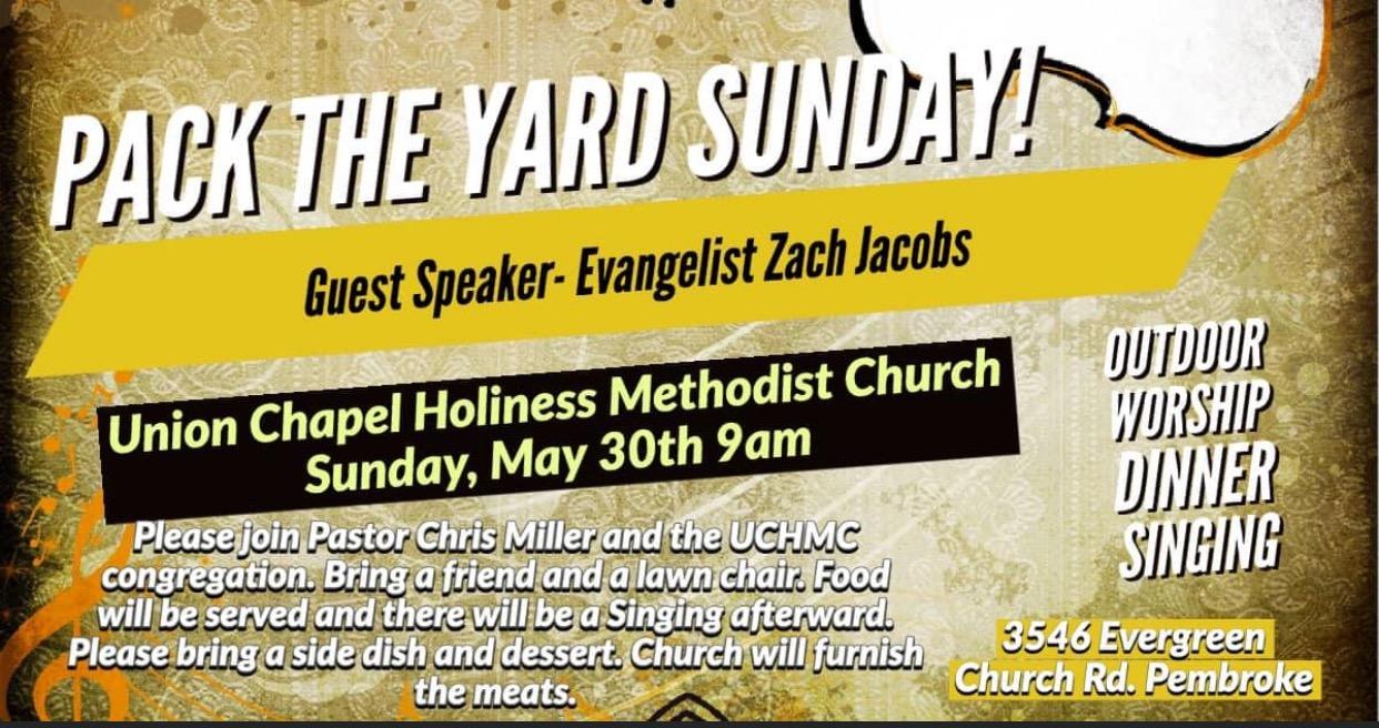 Pack The Yard Sunday! Union Chapel